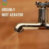 Mist Water Aerator for Taps